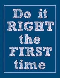 188252-do-it-right-the-first-time-unknown-picture-quotes-quoteswave