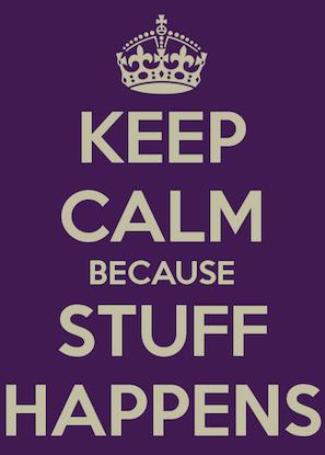keep-calm-because-stuff-happens