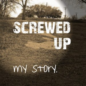 ScrewedUpMyStory-300x300