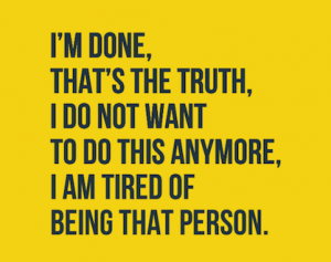 Im-done-quotes5-1-300x237